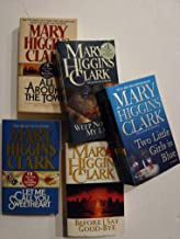 Set of 5 Crime Mysteries by Mary Higgins Clark: Weep No More My Lady, All Around the Town, Before I Say Goodbye, Let me Ca...