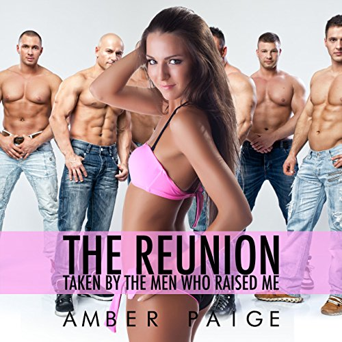 The Reunion: Taken by the Men Who Raised Me audiobook cover art