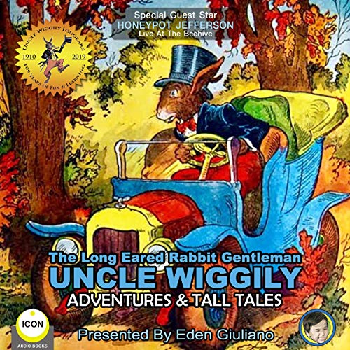 The Long Eared Rabbit Gentleman Uncle Wiggily - Adventures & Tall Tales cover art