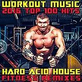 Full Power Workout Hour, Pt. 4 (145 BPM Rave Dance Party DJ Remix)