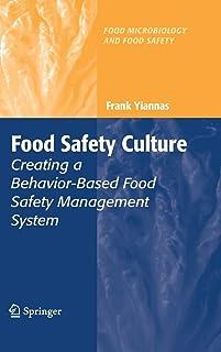 Food Safety Culture: Creating a Behavior-Based Food Safety Management System