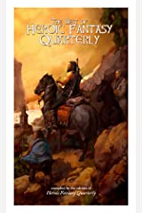 The Best of Heroic Fantasy Quarterly: Volume 1, 2009-2011 Kindle Edition