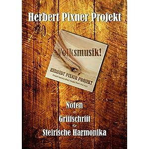 """Herbert Pixner Projekt """"Volksmusik!"""""""