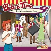 Die Urlaubsüberraschung (Bibi und Tina 68) Hörbuch