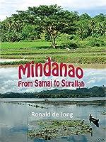 Mindanao: From Samai to Surallah