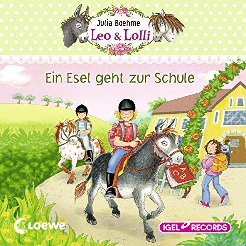 Ein Esel geht zur Schule (Leo & Lolli 3) audiobook cover art