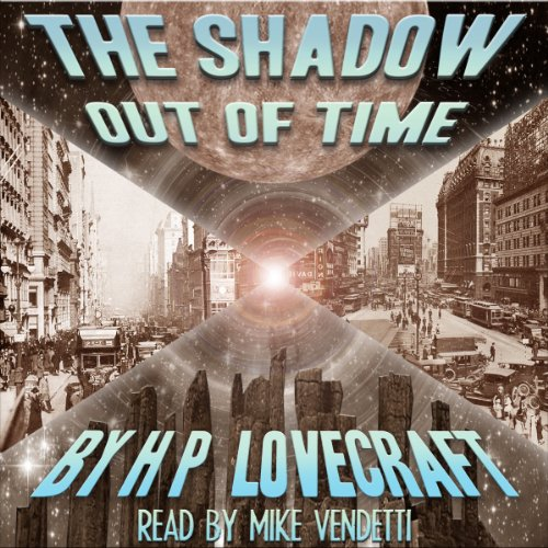 The Shadow Out of Time audiobook cover art