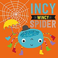 Incy Wincy Spider (Touch and Feel Nursery Rhymes)