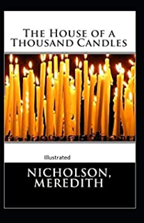 The House of a Thousand Candles Illustrated