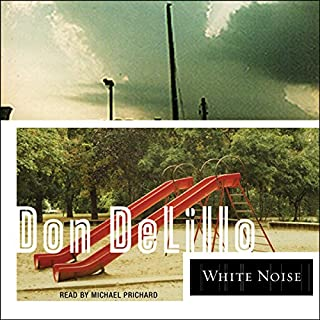 White Noise                   By:                                                                                                                                 Don DeLillo                               Narrated by:                                                                                                                                 Michael Prichard                      Length: 12 hrs and 48 mins     255 ratings     Overall 3.9