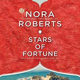 Stars of Fortune     Guardians Trilogy, Book 1              By:                                                                                                                                 Nora Roberts                               Narrated by:                                                                                                                                 Saskia Maarleveld                      Length: 10 hrs and 45 mins     81 ratings     Overall 4.4
