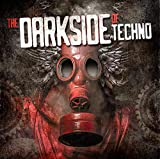 The Darkside Of Techno...