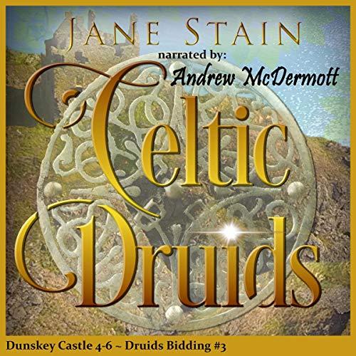 Celtic Druids: Dunskey Castle 4-6 cover art