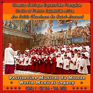 Patrimoine musical du monde / vol. 2/52 : chœurs d'afrique equatoriale française