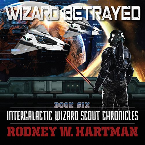 Wizard Betrayed audiobook cover art