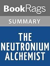 Summary & Study Guide The Neutronium Alchemist by Peter F. Hamilton