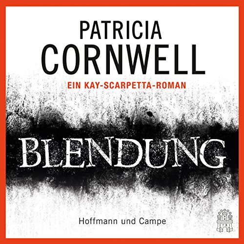 Blendung (Kay Scarpetta 21) audiobook cover art
