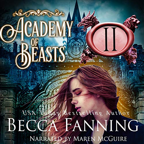 Academy of Beasts II Audiobook By Becca Fanning cover art