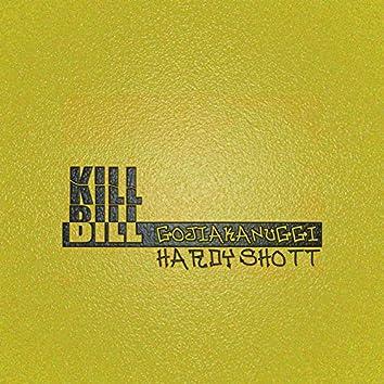 Kill Bill (feat. Hardyshott)
