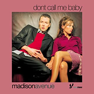 dont call me baby madison