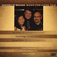 Inspired by Brahms: Music for Horn Trio by Michael Thornton