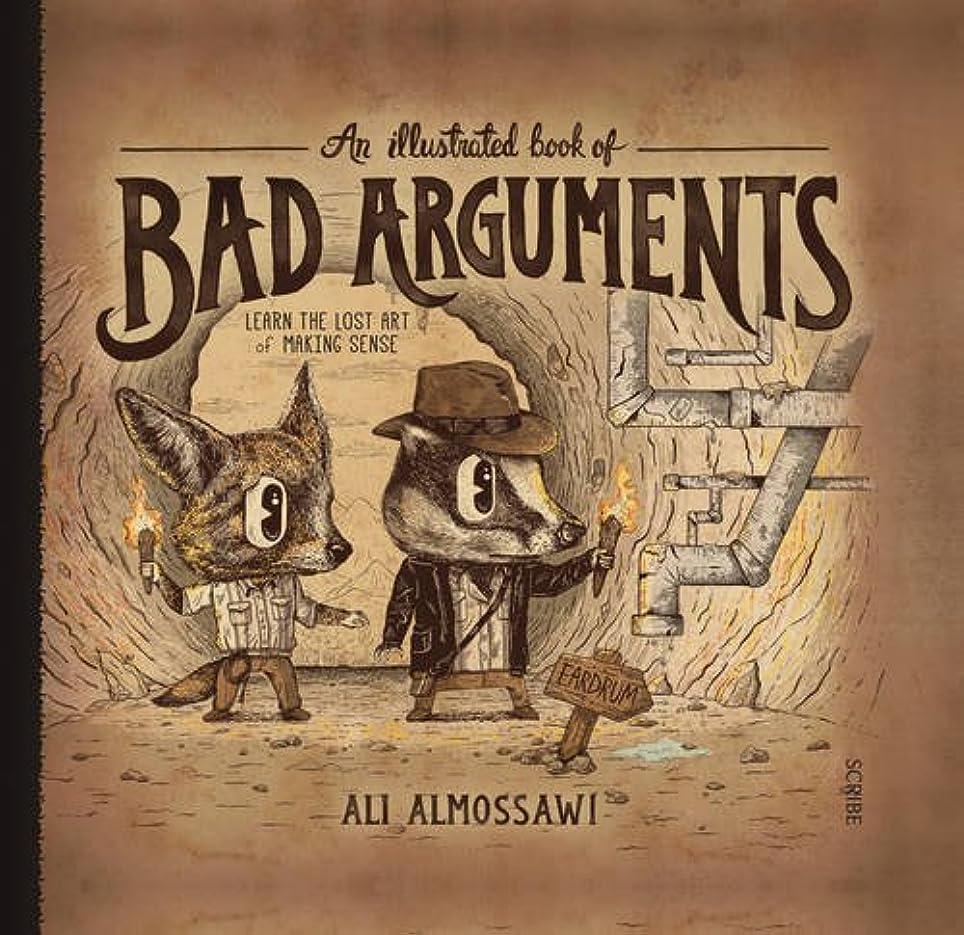 征服するサドル位置するAn Illustrated Book of Bad Arguments