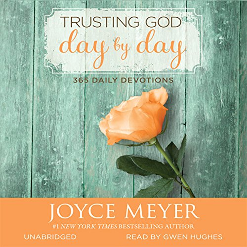 Trusting God Day by Day     365 Daily Devotions              By:                                                                                                                                 Joyce Meyer                               Narrated by:                                                                                                                                 Gwen Hughes                      Length: 16 hrs and 12 mins     2 ratings     Overall 5.0