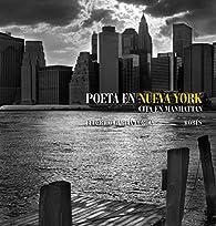 Poeta en Nueva York par Federico García Lorca