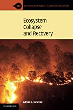 Ecosystem Collapse and Recovery (Ecology, Biodiversity and Conservation)