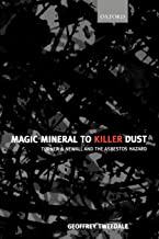Magic Mineral to Killer Dust: Turner & Newall and the Asbestos Hazard