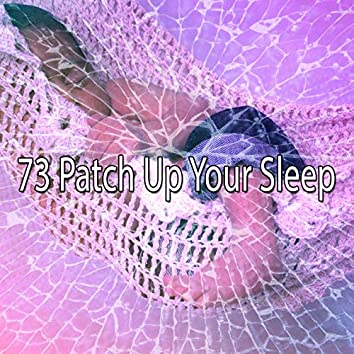73 Patch up Your Sle - EP