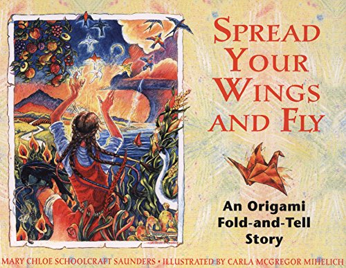 Spread Your Wings and Fly: An Original Fold-and Tell Story