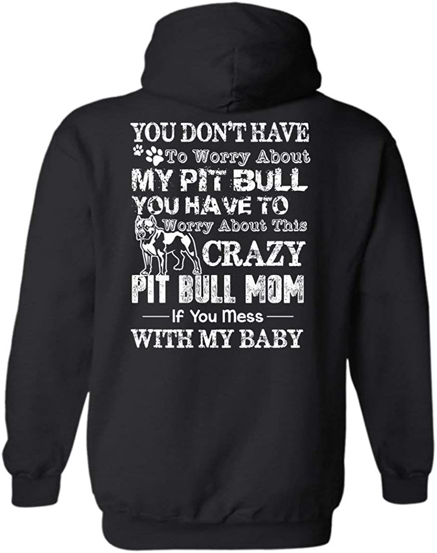 TeeZaa Crazy Pitbull Mom New sales Long Limited time for free shipping Hoodie Sweatshirts Sleeve