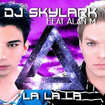 La La La (feat. Alan M.)