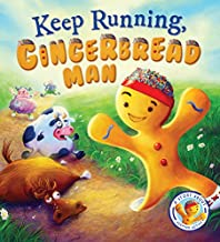 Fairytales Gone Wrong: Keep Running, Gingerbread Man!: A Story About Keeping Active