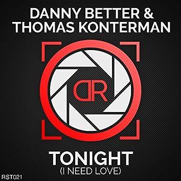 Tonight (I Need Love)