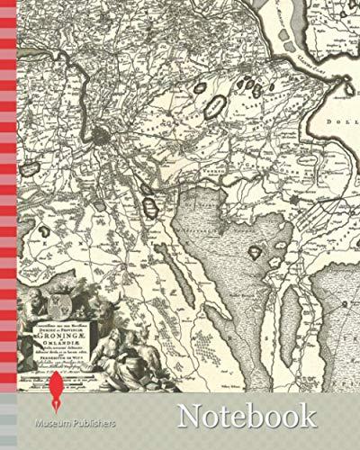Notebook: Map, Corectissima nec non novissima dominii et provinciae Groningae et Omlandiae tabula, Frederick de Wit (1630-1706), Copperplate print