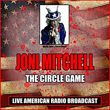 The Circle Game (Live)