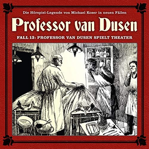 Professor van Dusen spielt Theater cover art