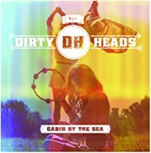 Best dirty heads - cabin by the sea Reviews