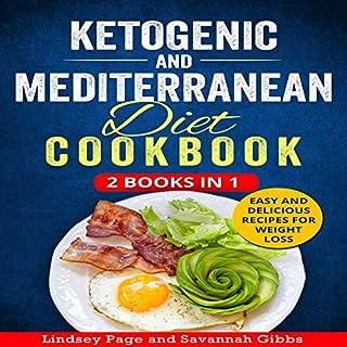 Ketogenic and Mediterranean Diet Cookbook: 2 Books in 1 audiobook cover art