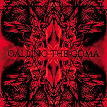 Calling the Coma