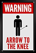 Warning Sign Arrow to The Knee Alert Caution Danger Alert Meme Poster - 12x18 Arrow to The Knee Red White Video Gaming Framed in Black Wood 14x20 inch Black 168262