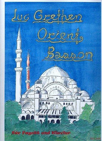 Orient Bassoon : für Fagott und Klavier