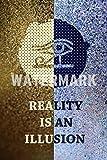 Reality is an Illusion - Motivierungs Hochglanz Kunstdruck