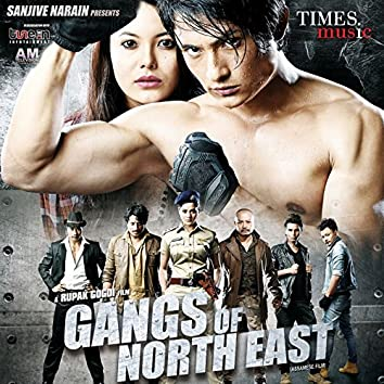 Gangs of North East (Original Motion Picture Soundtrack)