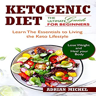 The Ketogenic Diet: The Ultimate Guide for Beginners cover art