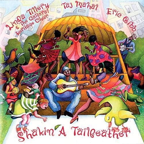 Taj Mahal, Linda Tillery, The Cultural Heritage Choir & Eric Bibb