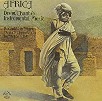 Africa: Drum Chant & Instrumental by Various Artists (2013-11-20)