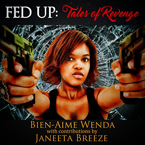Fed Up: Tales of Revenge audiobook cover art